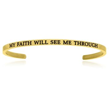 Yellow Stainless Steel My Faith Will See Me Through Cuff Bracelet