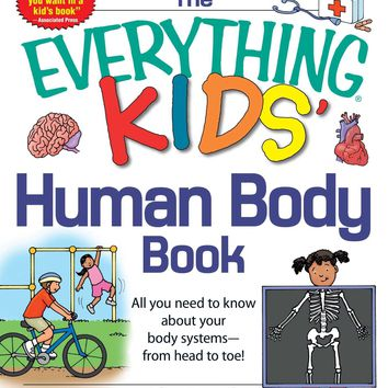 The Everything Kids' Human Body Book Everything Kids Series
