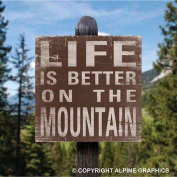 Life is better ON THE MOUNTAIN Original Alpine Graphics Illustration on wood - made to order