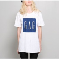 gag tee by no tee no shade Oak