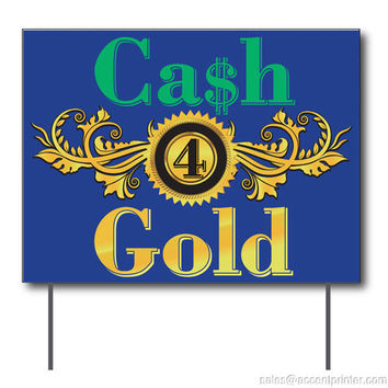 "Cash 4 Gold Curbside Sign, 24""w x 18""h, Full Color Double Sided"