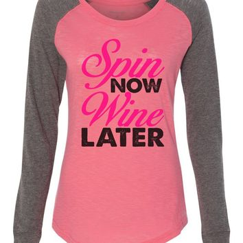 "Womens ""Spin Now Wine Later"" Long Sleeve Elbow Patch Contrast Shirt"