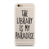 The library is my paradise - Book nerd - Super Slim - Printed Case for iPhone - SC-099