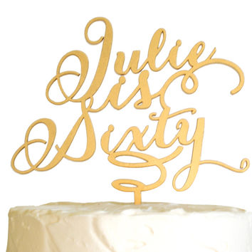 Gold Calligraphy Birthday Cake Topper, Carolyna Script Font