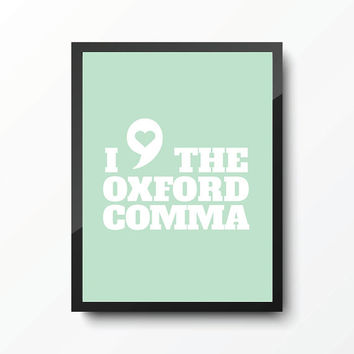 Oxford Comma Typography Art Print - Mint- Office Decor