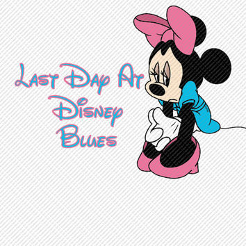 Sad Minnie Mouse Last Day at Disney Blues Disney Vacation Trip Printable Digital Iron On Transfer Clip Art DIY Tshirts Instant Download