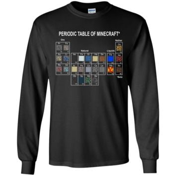Minecraft Periodic Table T shirt G240 Gildan LS Ultra Cotton T-Shirt