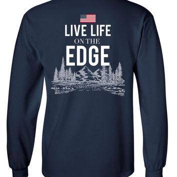 'Live Life On The Edge' Long Sleeve Tee