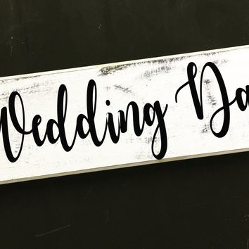 16x8 Wedding Day Wood Sign