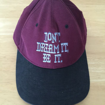 Don't Dream It Be It Snapback Baseball Hat Cap No Fear 90s Maroon Red Purple Black and Blue