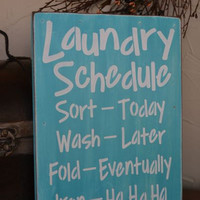 Laundry Schedule, Laundry Room Decor, 9x12 Primitive Wood Sign, CUSTOM COLORS
