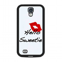 kiss hello sweetie For samsung galaxy s4 case
