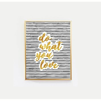 Do What You Love Inspirational Art Print in Stripes