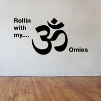 Rolin with my OMies Wall Decal Vinyl Sticker Art Decor Bedroom Design Mural interior design YOGA namaste buddha peace love OM