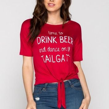 """tie up tee """"time to drink beer and dance on the tailgate"""""""