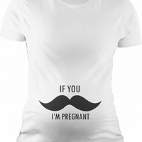 If You Mustache I'm Pregnant Maternity Tee | CrazyDog T-shirts