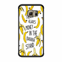 Theres Always Money In The Banana Stand Samsung Galaxy S6 Edge Case