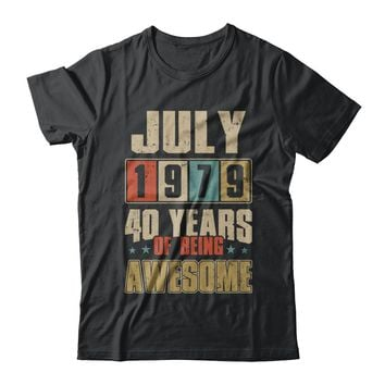 July 1979 40 Years Of Being Awesome Birthday Gift