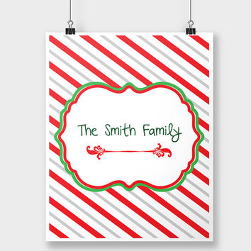 Print Christmas Family Name  - Holiday Print - Xmas Decor - Christmas Wall Art - Christmas Decoration - Red and Green Stripes - Last Name