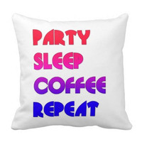 Party Sleep Coffee Repeat College Dorm Room Home Sofa Bed Pillow