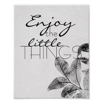 motivational quote poster enjoy the little things