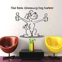 Wall Decals The Best Grooming Dog Barber Decal Vinyl Sticker Pet Shop Scissors Home Decor Bedroom Interior Design Window Art Mural MN482