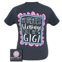 Girlie Girl Originals My Greatest Blessings Call Me Gigi T-Shirt