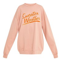 SWEATER WEATHER Slogan Dusty Coral Sweatshirt