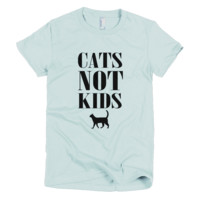 Cats Not Kids Women's T-Shirt