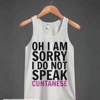 Speak Cuntanese-Unisex White Tank