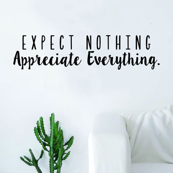 Expect Nothing Appreciate Everything Quote Decal Sticker Wall Vinyl Art Decor Home Buddha Inspirational Yoga Zen Meditate Lotus Flower