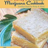 Aunt Sandy's Medical Marijuana Cookbook: Comfort Food for Mind & Body
