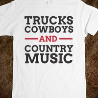 Trucks, Cowboys, and Country Music T Shirt