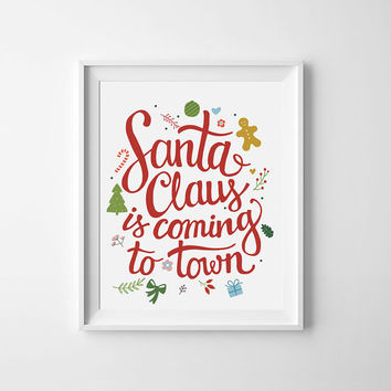 Christmas printable, wall art decor, Santa Claus is coming to town, festive holiday print xmas decorations typography quote instant download