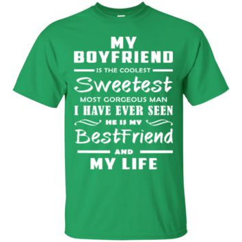 My Boyfriend Is The Coolest Sweetest Bestfriend Great Gift For Any Girlfriend 2384