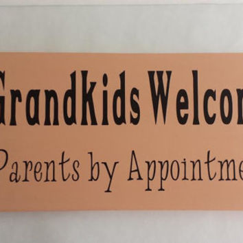 Grandkids Welcome Parents by Appointment - Wood and Vinyl Sign- Coral/Peach and Black
