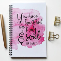 Writing journal, spiral notebook, bullet journal, diary, sketchbook, blank lined grid - You have bewitched me body and soul, Mr. Darcy quote