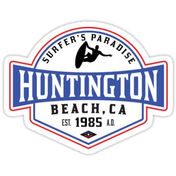'Surfing HUNTINGTON BEACH CALIFORNIA Surf Surfer Surfboard Waves Ocean SURFER'S PARADISE' Sticker by MyHandmadeSigns