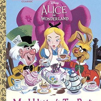 Mad Hatter's Tea Party Alice in Wonderland: Little Golden Book