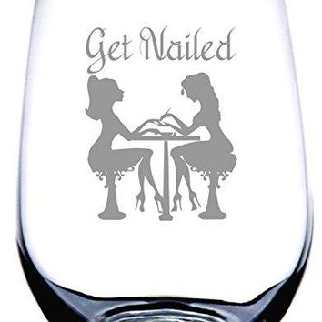 IE Laserware Manicurist Put Some Polish On It  This GET NAILED Stemless Wine Glass IS The Perfect Gift For Your Fingers amp Toes SPECIALIST