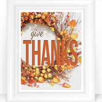 SALE - Thanksgiving Decor - Give Thanks - Fall Wreath 8x10 Wall Art - Rustic Thanksgiving Holiday Art