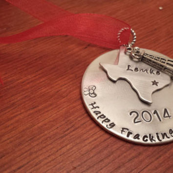 "Hand stamped personalized ""Happy Fracking Christmas"" oilfield Christmas ornament."