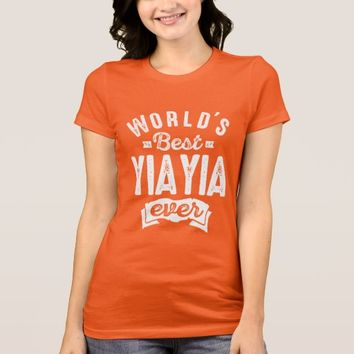 World's Best Yia Yia Ever T-Shirt
