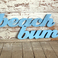 Beach Bum words wood sign beach decor cottage coastal distressed shabby chic