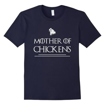Mother Of Chickens Funny Farmer Farming T-Shirt