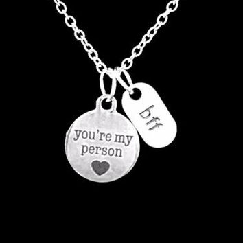 You're My Person Best Friend BFF Friendship Sister Gift Charm Necklace