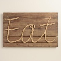 """Eat"" Jute Rope and Wood Wall Art"