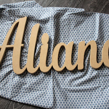 Aliana Unfinished Wood Letters, Baby Name Sign, Name Wall Decal, Nursery Decor, Baby Name Art, Name Art Nursery, Name Sign, Name Wall Decal