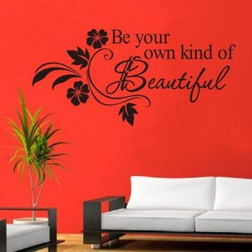 DCCKU7Q Super Deal wall sticker  Decals DIY Be Your Own Kind Beautiful Flower Wall Sticker Decor Decal XT