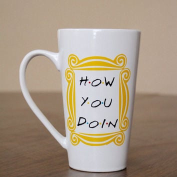 "FRIENDS TV Show inspired - Coffee mug - Joey quote ""How You Doin"" - Door Frame Yellow"